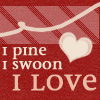 near_epiphany: (i love, i pine, i swoon)