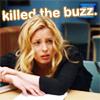 brittanator: (D8 killed the buzz)