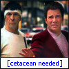 dancesontrains: Kirk and Spock from ST:IV with the text [Cetacean needed] (Cetacean needed)