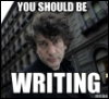 """heartslonging: A picture of author Neil Gaiman's face, with the added caption, """"You should be writing."""" (neil gaiman, writing)"""