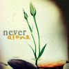 faylin: (never alone)