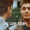 crimsonkitty: (SPN: SamDean Epic Love Story)