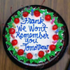 waketosleep: pic: cake saying 'frank we won't remember you tomorrow' (DLM - We won't remember you tomorrow)