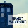 theoldgirl: (magnificent)