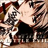 sanity_escape: (We are all a little evil)
