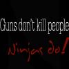 sanity_escape: (Guns don't kill people)