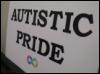 "kuiamalynne: A sign that says ""Autistic pride"" (autistic pride)"