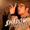 sid: (Daniel shadow puppets)