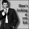 highlander_ii: Hugh Jackman in a black suit pointing, text 'Here's looking at you kid' ([HughJ] looking at you kid)