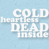 prudens_mcgonagall: (cold heartless)