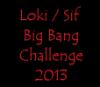 tenthousandwordsoflokisif: Text: Loki / Sif Big Bang Challenge 2013 (main icon)