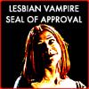 red_satin_doll: (Lesbian Vampire Seal of Approval)