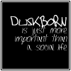 duskborn: text: Duskborn is just more important than a social life (Duskborn)