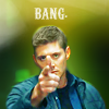 rearranged: (Dean: Fingergun BANG!)