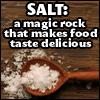 cafela: (salt is magical)