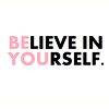 vepres: (bright: quote: be lieve in your self)