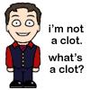 brilliantclot: (Not a Clot)