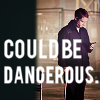 lady_weatherby: (Watson / Could be dangerous)