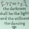 "sashajwolf: text reads ""so the darkness shall be the light and the stillness the dancing"" (east coker)"