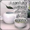 nephir: All I need (tea, Laptop) (Default)