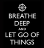 judith_s: (Breathe deep and Let Go)