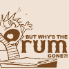 lunadelcorvo: (Calvin-why is the rum gone?)