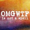lunadelcorvo: (OMGWTF is not a spell)