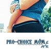 lunadelcorvo: (Pro-Choice Mom)