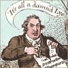 lunadelcorvo: (It's All A Damned Lie!)