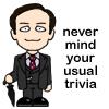pensnest: cartoon Mycroft, caption 'never mind your usual trivia' (Mycroft never mind trivia)