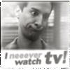 moonvoice: (tv - comm - i neeever watch tv)