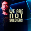 iamshadow: Still from the Avengers of Tony Stark with the caption 'We are not Soldiers.' (notsoldiers)