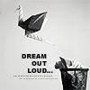 veritas_poet: (Dream out loud)
