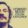 eeveekitty85: (howard moon colon explorer)