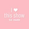 justcyanide: (LoveShow)