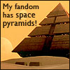 beatrice_otter: Stargate--My fandom has Space Pyramids! (Space Pyramids!)