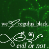 gailsauce: (evil or not, Regulus)