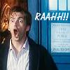 """eruvadhril: The Tenth Doctor screaming with the text """"RAAHH!!"""" (raaaaaaaaaaaa)"""