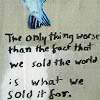 threesixfour: (capitalism will kill us all)