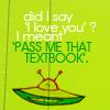 amatyultare: (pass me that textbook)