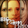 next_to_normal: Three-paneled close-up of Buffy in The Gift; text: Big Damn Hero (big damn hero)