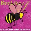 beelikej: (BeeLikeJ - Be Like Me)