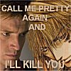 kis: (call me pretty)