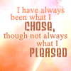 beatrice_otter: I always have been what I chose (Choice)