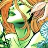 poisonarcana: Poison Ivy. ([watch out boys she'll chew you up])