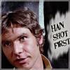 lyore: (Han shot first)