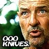 eosin: (knives!)