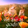 """deird1: the Trio as Greek gods, with text """"we are as gods!!!"""" (Trio as gods)"""