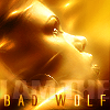 "deird1: Rose, with text ""I am the Bad Wolf"" (Rose bad wolf)"
