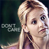 "deird1: Buffy looking bored, with text ""don't care"" (Buffy don't care)"